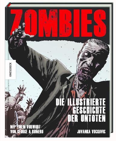 Zombies Die illustrierte Gesichte der Untoten Knesebeck Verlag