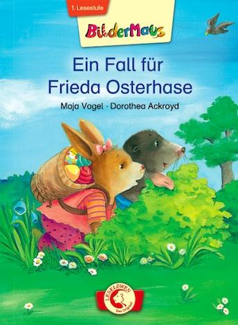 Ein Fall für Frieda Osterhase Loewe Verlag