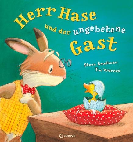 Herr Hase und der ungebetene Gast Loewe Verlag
