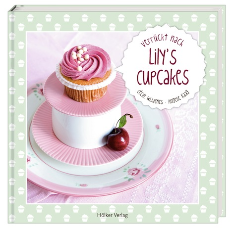 Buch Verrueckt nach Lily's Cupcakes Hoelker Verlag Cover