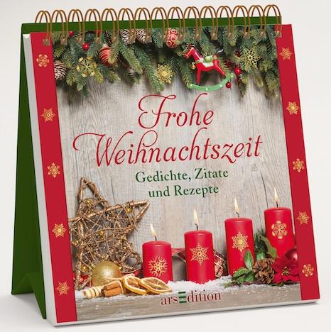 Frohe Weihnachtszeit Gedichte, Zitate und Rezepte arsEdition