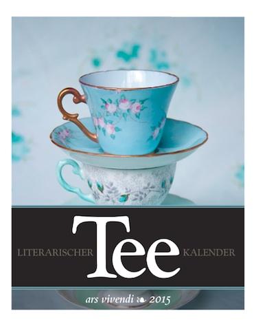 Literarischer Tee Kalender ars vivendi 2015 Cover