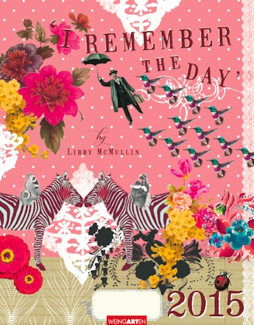 I remember the Day 2015 Kalender Libby McCullin KV&H Verlag Cover