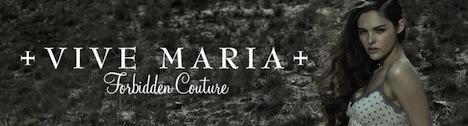 Vive Maria Forbidden Couture Banner