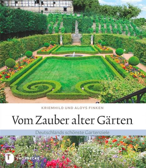 Vom Zauber alter Gaerten Thorbecke Verlag