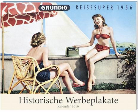 Historische Werbeplakate Kalender 2016 + 2 Blechschilder Weltbild 5882378_21306
