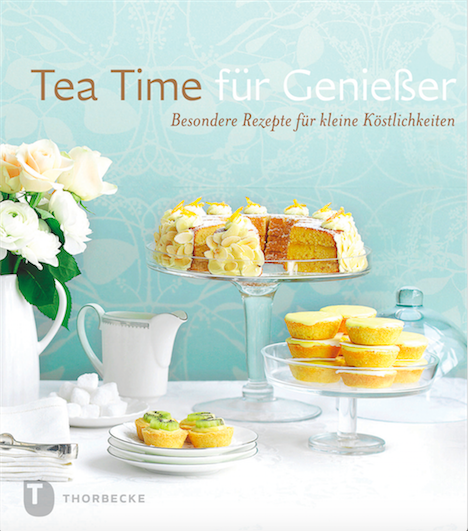 Tea Time fuer Geniesser Thorbecke Verlag