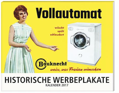Weltbild Historische Werbeplkata Kalender 2017 5957881_Cover_Kalender_Werbeplakate